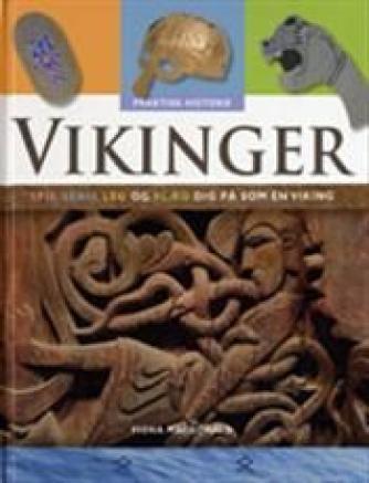 Fiona Macdonald: Vikinger : spis, skriv, leg og klæd dig på som en viking