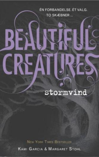 Kami Garcia: Beautiful creatures - stormvind