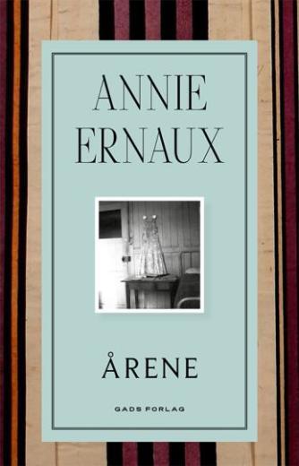 Annie Ernaux: Årene : roman