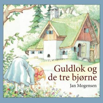 Jan Mogensen (f. 1945): Guldlok og de tre bjørne