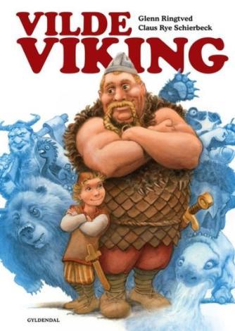 Glenn Ringtved: Vilde viking